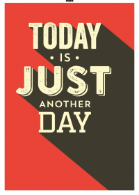 Motiv #075 - today-is-just-another-day